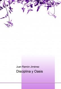 Disciplina y Oasis