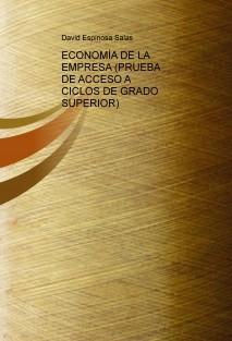 ECONOMÍA DE LA EMPRESA (PRUEBA DE ACCESO A CICLOS DE GRADO SUPERIOR)