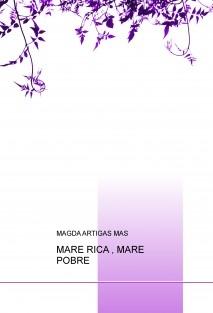 MARE RICA , MARE POBRE