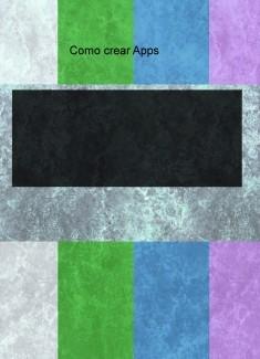Como crear Apps
