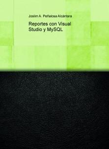 Reportes con Visual Studio y MySQL
