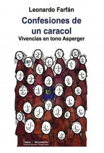 Confesiones de un Caracol (Vivencias en tono Asperger)