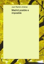 Madrid posible e imposible