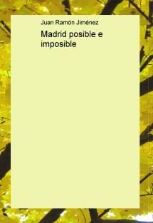 Madrid posible e imposible
