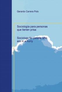 Sociología para personas que tienen prisa   Sociology for people who are in a hurry