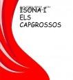 ISONA I ELS CAPGROSSOS