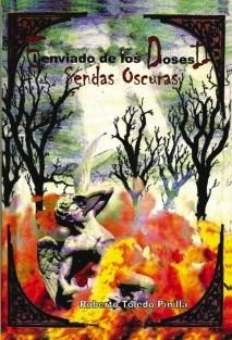 EL ENVIADO DE LOS DIOSES  I I  -SENDAS OSCURAS
