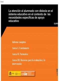 La atención al alumnado con dislexia en el sistema educativo en el contexto de las necesidades específicas de apoyo educativo