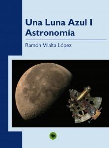 UNA LUNA AZUL (I). ASTRONOMÍA
