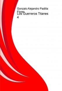 Los Guerreros Titanes 4