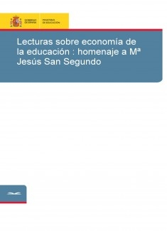 Lecturas sobre economía de la educación : homenaje a Mª Jesús San Segundo