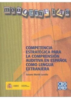 Competencia estratégica para la comprensión auditiva en español como lengua extranjera