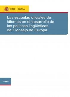 Las escuelas oficiales de idiomas en el desarrollo de las políticas lingüísticas del Consejo de Europa