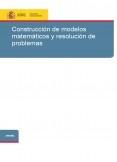 Construcción de modelos matemáticos y resolución de problemas
