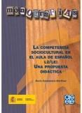 La competencia sociocultural en el aula de español L2-LE : una propuesta didáctica
