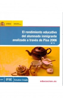El rendimiento educativo del alumnado inmigrante analizado a través de Pisa 2006