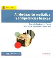Alfabetización mediática y competencias básicas : proyecto Mediascopio Prensa : la lectura de la prensa escrita en el aula