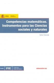 Competencias matemáticas : instrumentos para las ciencias sociales y naturales
