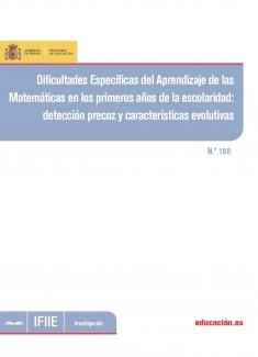 Dificultades específicas del aprendizaje de las matemáticas en los primeros años de la escolaridad : detección precoz y características evolutivas