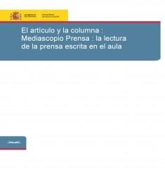 El artículo y la columna : Mediascopio Prensa : la lectura de la prensa escrita en el aula