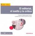 El editorial, el suelto y la crítica : Proyecto Mediascopio Prensa : la lectura de la prensa escrita en el aula
