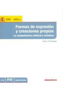 Formas de expresión y creaciones propias : la competencia cultural y artística