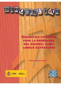 Gramática cognitiva para la enseñanza del español como lengua extranjera