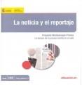 La noticia y el reportaje : Proyecto Mediascopio Prensa : la lectura de la prensa escrita en el aula