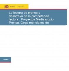 La lectura de prensa y desarroyo de la competencia lectora : Proyectos Mediascopio Prensa. Otras menciones de responsabilidad