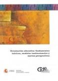 Orientación educativa : fundamentos teóricos, modelos instituciones y nuevas perspectivas