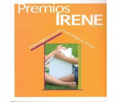 Premios Irene 2008 : la paz empieza en casa