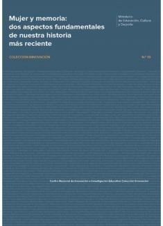 Mujer y memoria : dos aspectos fundamentales de nuestra historia más reciente
