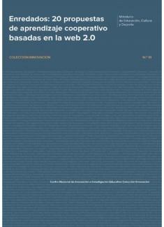 Enredados : 20 propuestas de aprendizaje cooperativo basadas en la web 2.0