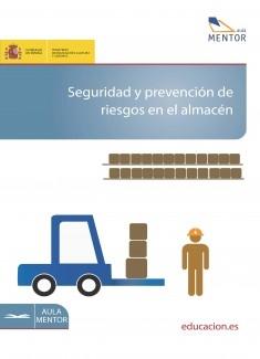 Seguridad y prevención de riesgos en el almacén