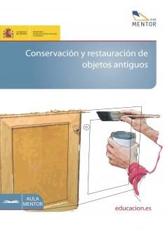 Conservación y restauración de objetos antiguos