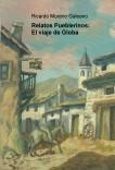 Relatos Pueblerinos: El viaje de Globa