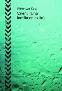 Valenti    (Una familia en exilio)
