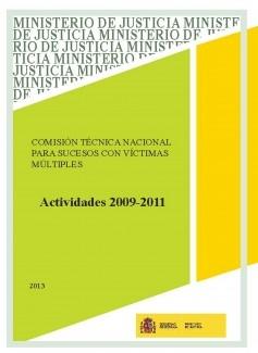 Comisión Técnica Nacional para sucesos con víctimas múltiples. Actividades 2009-2011