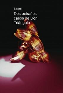 Dos extraños casos de Don Triángulo