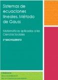 Sistemas de ecuaciones lineales. Método de Gauss - Matemáticas aplicadas a las ciencias sociales. 2º Bachillerato
