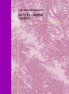 ANTE EL UMBRAL TIEMPO