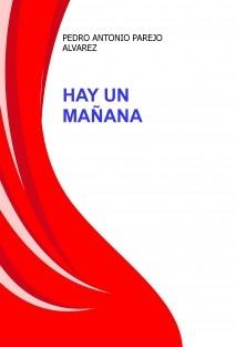 HAY UN MAÑANA