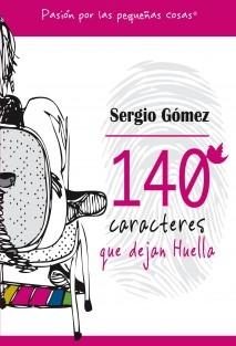140 Caracteres que dejan Huella