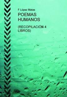 POEMAS HUMANOS (4 LIBROS)