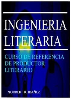 INGENIERIA LITERARIA