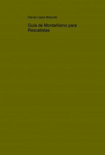 Guía de Montañismo para Rescatistas