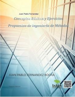 Conceptos Básicos y Ejercicios Propuestos de Ingeniería de Métodos