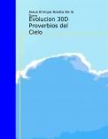 Evolucion 30D Proverbios del Cielo