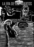 La Era De Los Muertos - Atasco