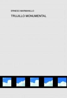 TRUJILLO MONUMENTAL